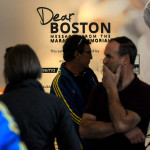 """Dear Boston…"" You're Strong, Fragile, Resilient & Embracing"